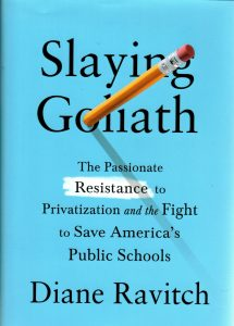 Slaying Goliath - Ravitch